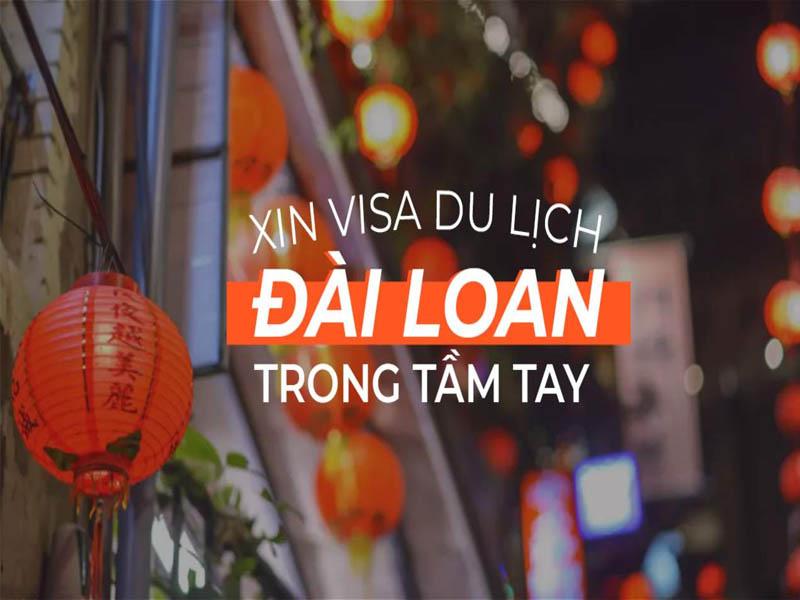 Làm thế nào để xin visa đi Đài Loan - Bạn đã biết chưa?